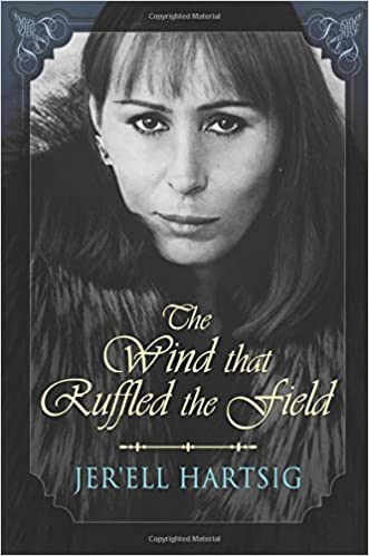 The Wind that Ruffled the Field Book Cover