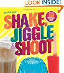 Shake, Jiggle & Shoot: More Than 150...