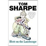 "Blott on the Landscapevon ""Tom Sharpe"""