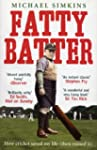 Fatty Batter: How cricket saved my li...