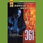 361: A Hard Case Crime Novel | Donald E. Westlake