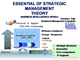 img - for ESSENTIAL OF STRATEGIC MANAGEMENT THEORY:BUSINESS INTELLIGENCE WORLD: BUSINESS INTELLIGENCE WORLD book / textbook / text book
