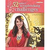 Creating Keepsakes: 52 More Scrapbooking Challengesby Crafts Media LLC
