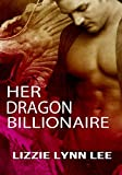 img - for Her Dragon Billionaire book / textbook / text book