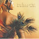 Acoustic Soul...A Change Gonna Come [UK Verision with Bonus tracks]