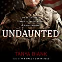Undaunted: The Real Story of America's Servicewomen in Today's Military (       UNABRIDGED) by Tanya Biank Narrated by Pam Ward