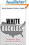 White Backlash - Immigration, Race, a...