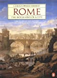 Rome: The Biography of a City (0140070788) by Christopher Hibbert