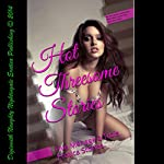 Hot Threesome Stories: Five Ménage a Trois Erotica Stories | Sara Scott,Lolita Davis,Missy Allen,Mary Ann James,Anna Price