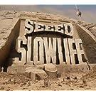 Slowlife