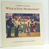 What is Post Modernism, 2nd Ed. (0312016999) by Jencks, Charles