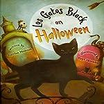 Los Gatos Black on Halloween | Marisa Montes
