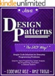 Design Patterns: The Easy Way, w/ Jav...