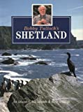 img - for Bobby Tulloch's Shetland book / textbook / text book