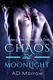 img - for Chaos and Moonlight (Order of the Nines Book 1) book / textbook / text book