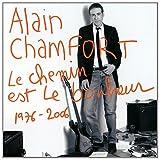 echange, troc Alain Chamfort - Le Chemin Est Le Bonheur (1976-2006)