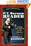 The Colossal P. T. Barnum Reader: Not...