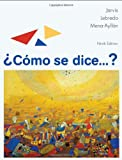 img - for Como se dice...? (Available Titles iLrn: Heinle Learning Center) book / textbook / text book