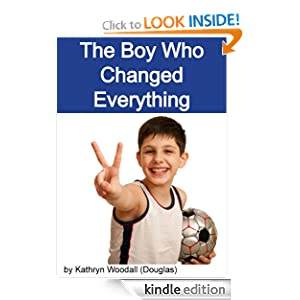 The Boy Who Changed Everything