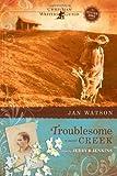 Troublesome Creek (Troublesome Creek Series #1)