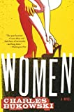 Women: A Novel (0061177598) by Bukowski, Charles