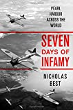 img - for Seven Days of Infamy: Pearl Harbor Across the World book / textbook / text book