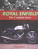 Royal Enfield: The Complete Story