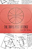 The Triple-Post Offense