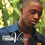 Who Feels It Knows It - Romain Virgo