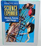 Motion, Forces, and Energy (0134344928) by Padilla, Michael J.