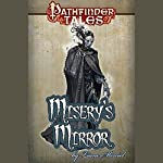 Misery's Mirror | Liane Merciel