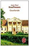 echange, troc Jean-Paul Kauffmann - Courlande