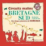echange, troc Marie Le Goaziou - Circuits malins, Bretagne Sud : De Nantes à l'île de Sein, des étapes jalonnées de cadeaux