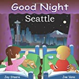 Image of Good Night Seattle (Good Night Our World series)