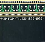 img - for Minton Tiles, 1835-1935 book / textbook / text book