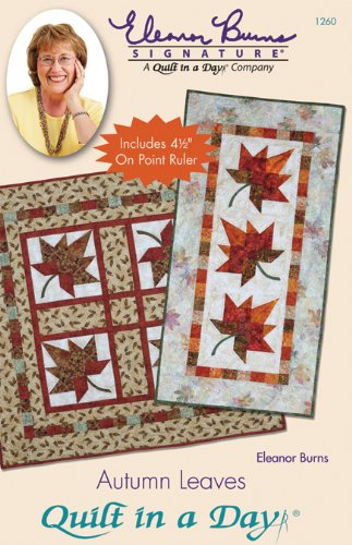 Quilt In A Day Autumn Leaves Ptrn