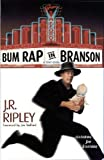 Bum Rap In Branson (Tony Kozol Mystery)