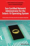 51eHTdiaEWL. SL160  Top 5 Books of Solaris Computer Certification Exams for January 10th 2012  Featuring :#1: Solaris 10 System Administration Exam Prep: CX 310 200, Part I (2nd Edition) (Pt. 1)
