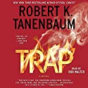 Trap Audiobook by Robert K. Tanenbaum Narrated by Bob Walter