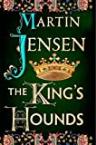 The Kings Hounds (The Kings Hounds series)