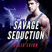 Savage Seduction: A Dire Wolves Mission: The Devil's Dires, Book 3 | Ellis Leigh