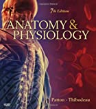 Anatomy & Physiology (032305532X) by Patton PhD, Kevin T.