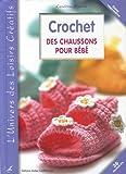 echange, troc Cendrine Armani - Crochet : Des chaussons pour bébé
