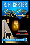 R H Carter Cars, Cats and Crooks: 1 (The Kimble Detective Agency)