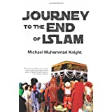 Journey to the End of Islam ~ Michael Muhammad Knight