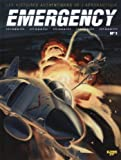 Emergency, Tome 1 :