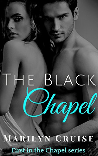 The Black Chapel by Marilyn Cruise ebook deal