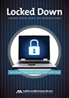 Locked Down: Information Security for Lawyers Front Cover