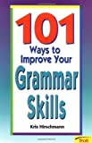 img - for 101 Ways to Improve Your Grammar Skills (101 Ways) book / textbook / text book