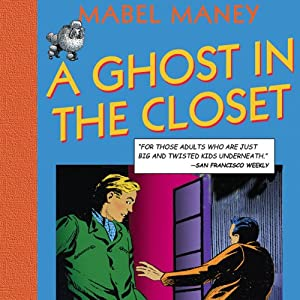 A Ghost in the Closet: A Nancy Clue and Hardly Boys Mystery, Book 1 | [Mabel Maney]